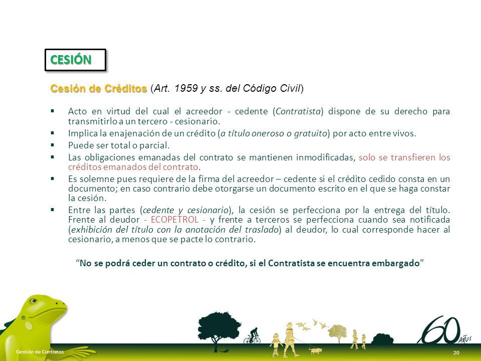 CESIÓN Cesión de Créditos (Art. 1959 y ss. del Código Civil)