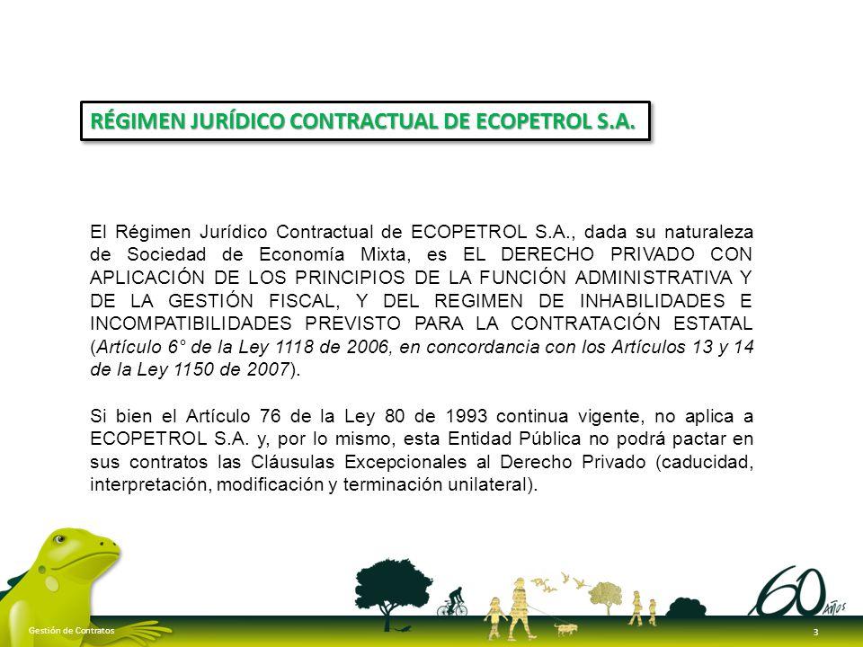 RÉGIMEN JURÍDICO CONTRACTUAL DE ECOPETROL S.A.