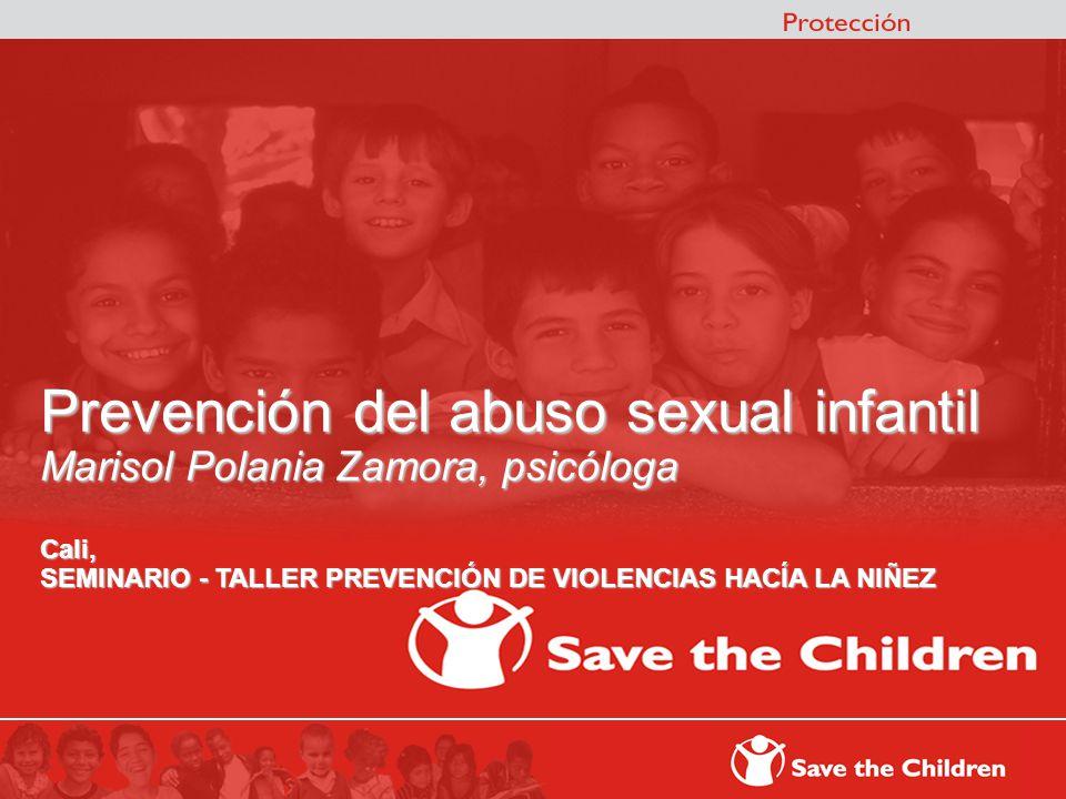 ç Prevención del abuso sexual infantil Marisol Polania Zamora, psicóloga.