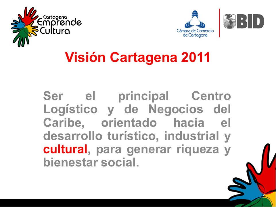 Visión Cartagena 2011
