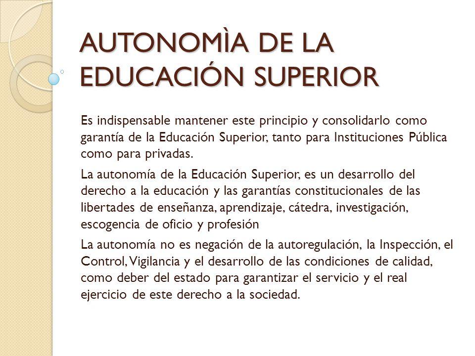 AUTONOMÌA DE LA EDUCACIÓN SUPERIOR