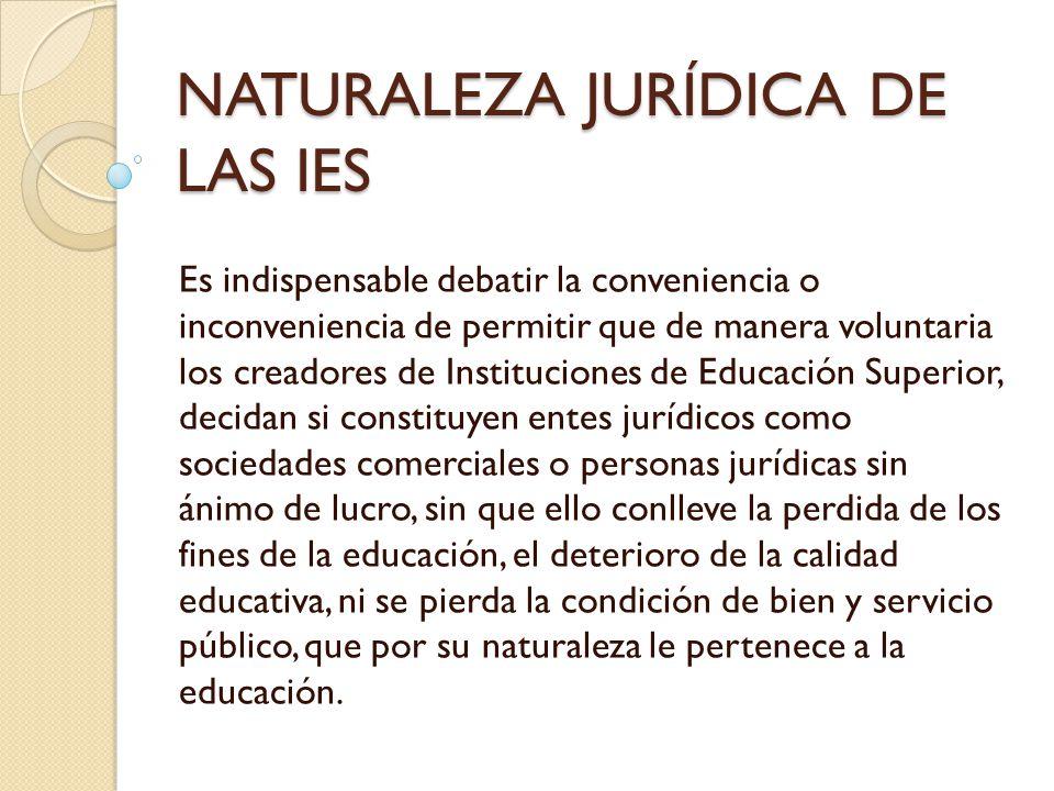 NATURALEZA JURÍDICA DE LAS IES