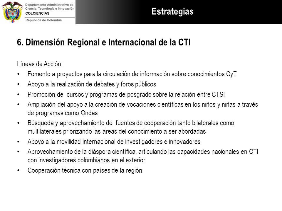 6. Dimensión Regional e Internacional de la CTI