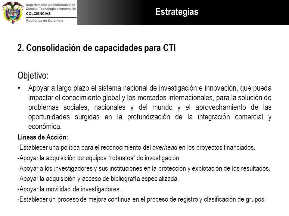 2. Consolidación de capacidades para CTI Objetivo: