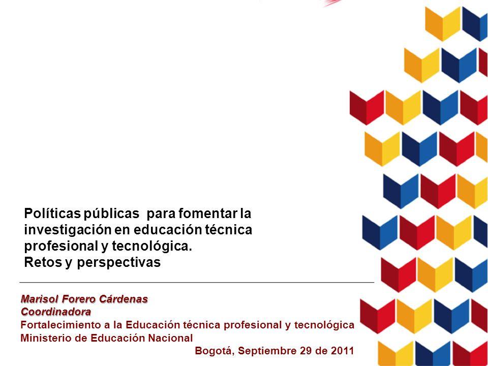 Políticas públicas para fomentar la investigación en educación técnica profesional y tecnológica.