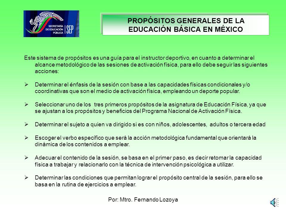 PROPÓSITOS GENERALES DE LA EDUCACIÓN BÁSICA EN MÉXICO
