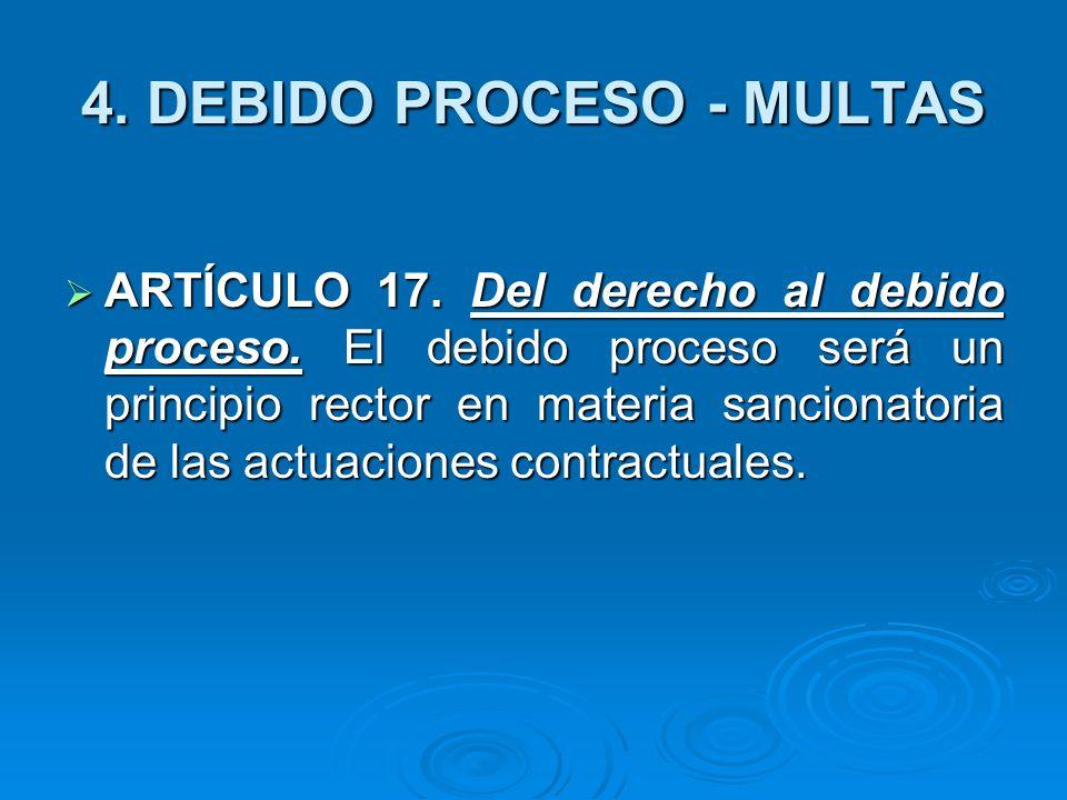 4. DEBIDO PROCESO - MULTAS