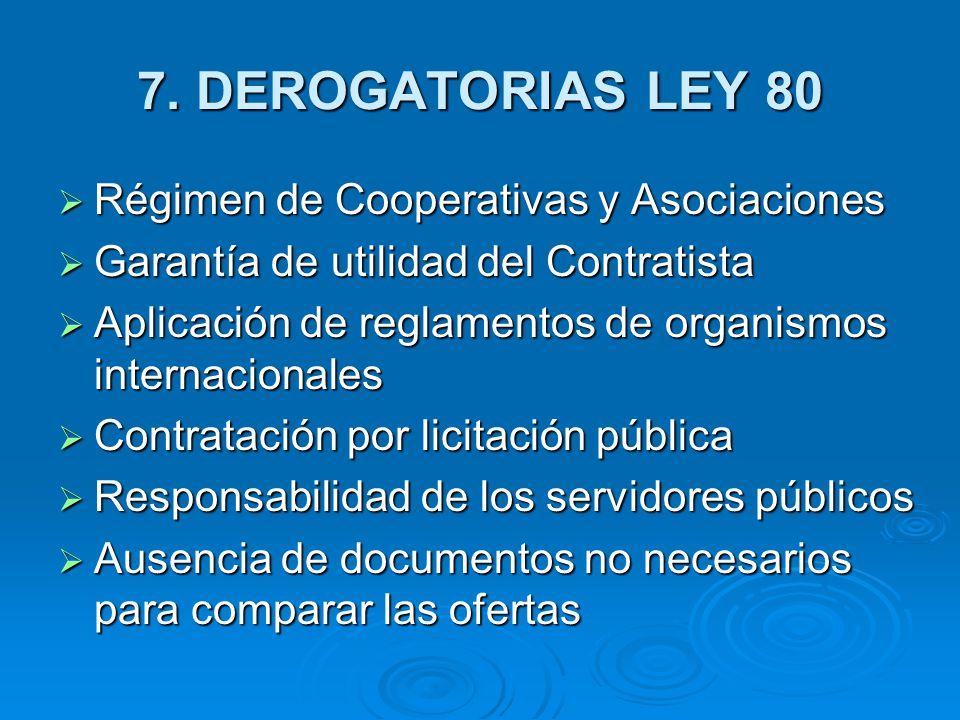 7. DEROGATORIAS LEY 80 Régimen de Cooperativas y Asociaciones