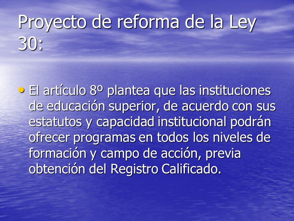 Proyecto de reforma de la Ley 30: