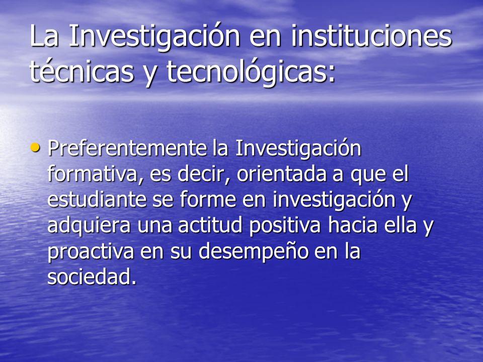 La Investigación en instituciones técnicas y tecnológicas: