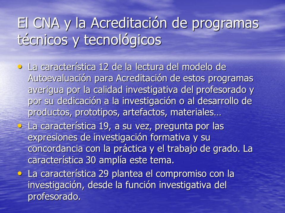 El CNA y la Acreditación de programas técnicos y tecnológicos