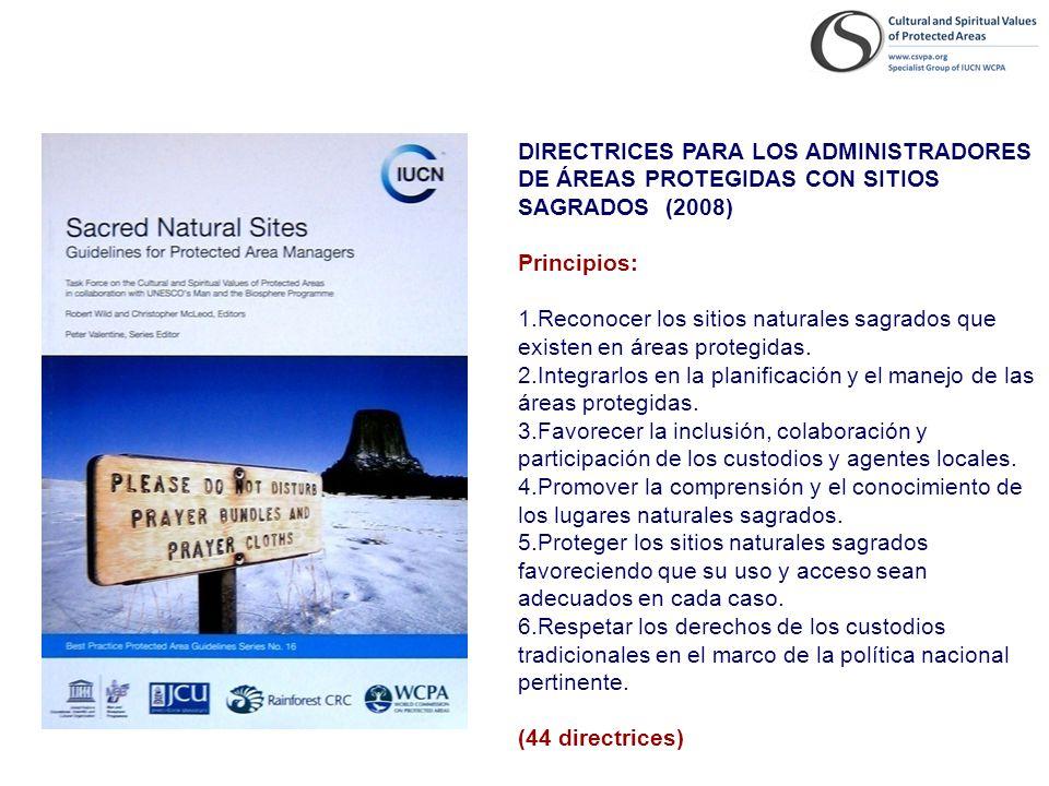 DIRECTRICES PARA LOS ADMINISTRADORES DE ÁREAS PROTEGIDAS CON SITIOS SAGRADOS (2008)
