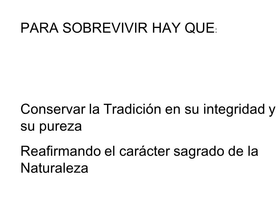 PARA SOBREVIVIR HAY QUE: