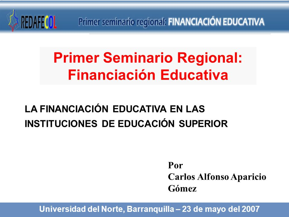 Primer Seminario Regional: Financiación Educativa