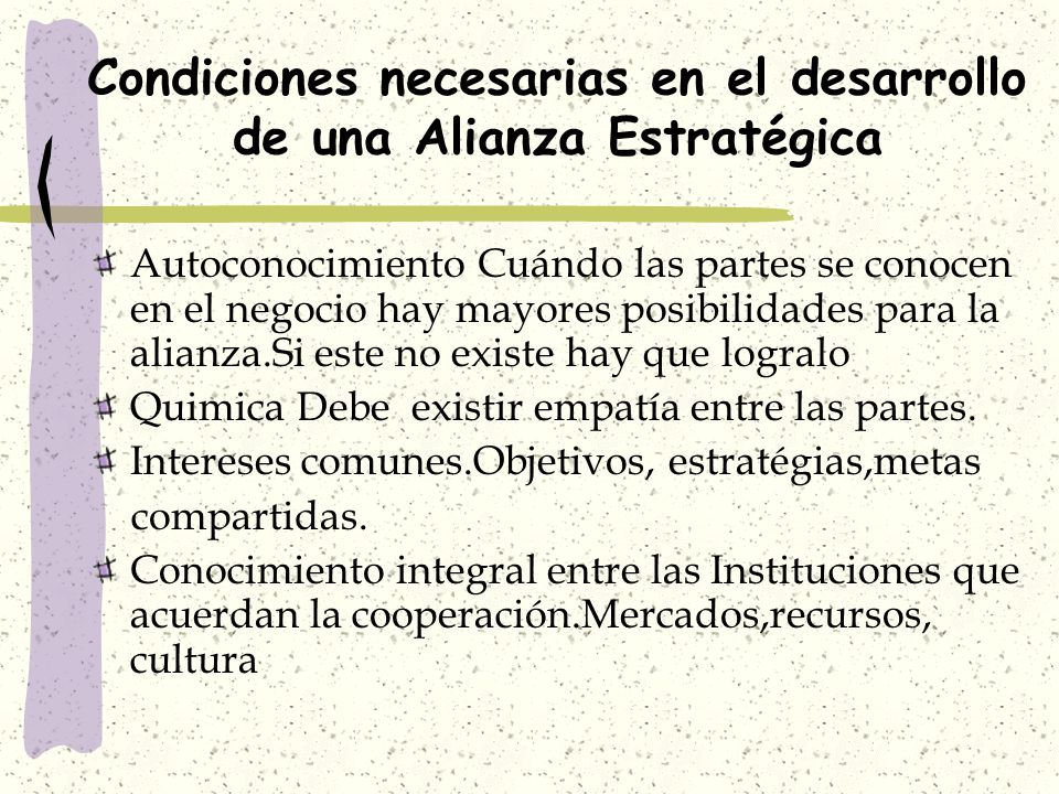 Condiciones necesarias en el desarrollo de una Alianza Estratégica