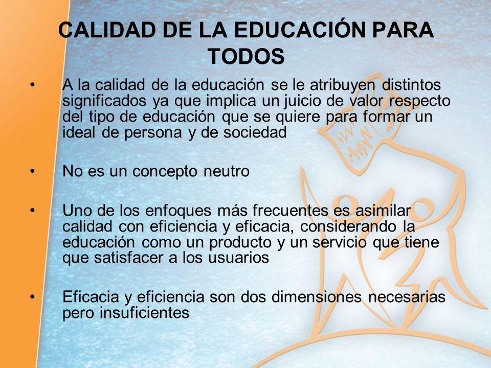 CALIDAD DE LA EDUCACIÓN PARA TODOS