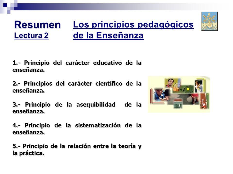 Resumen Lectura 2 Los principios pedagógicos de la Enseñanza