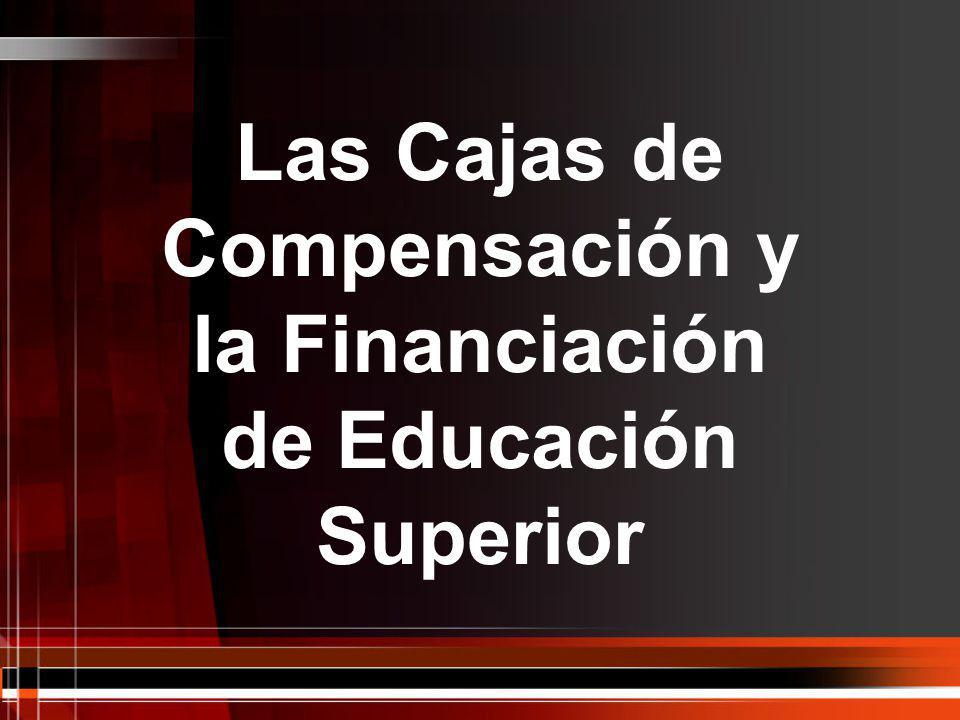 Las Cajas de Compensación y la Financiación de Educación Superior