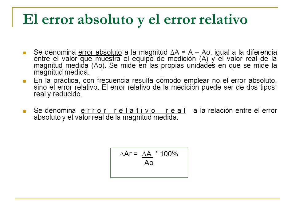El error absoluto y el error relativo