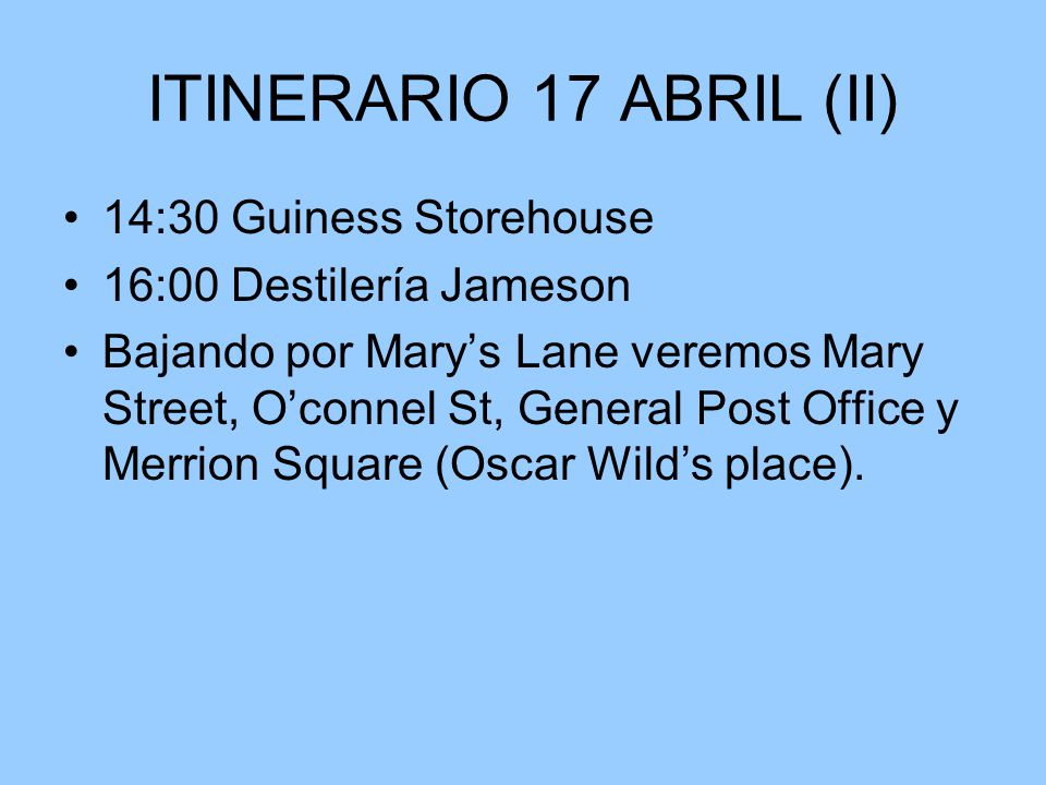 ITINERARIO 17 ABRIL (II) 14:30 Guiness Storehouse