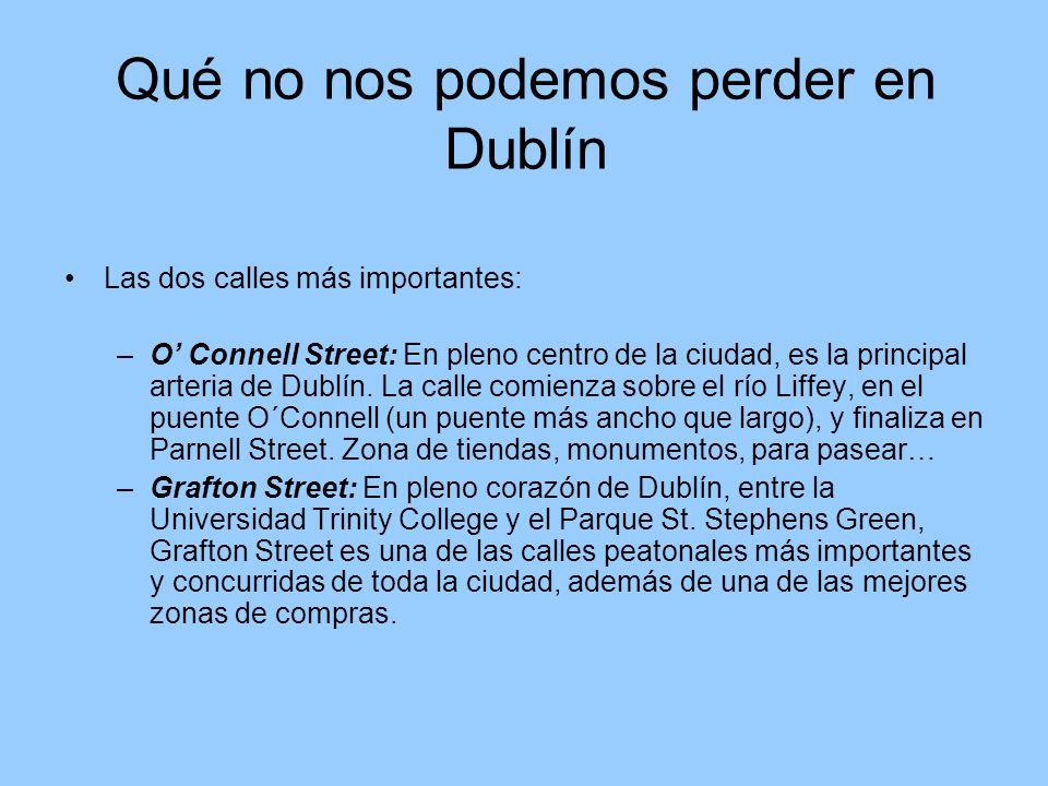 Qué no nos podemos perder en Dublín