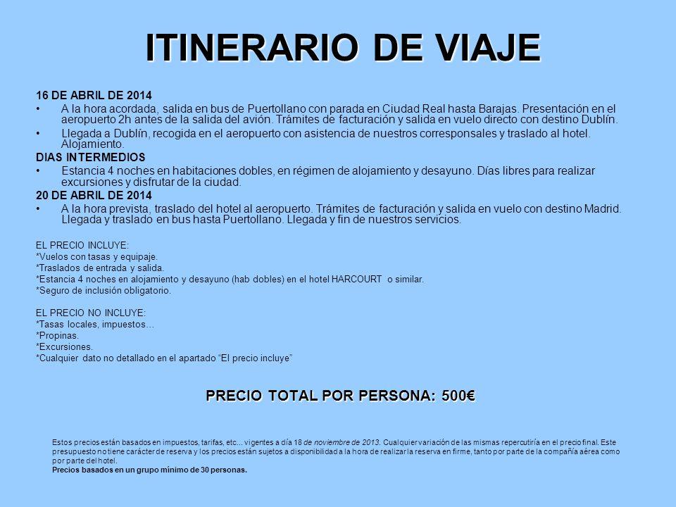PRECIO TOTAL POR PERSONA: 500€