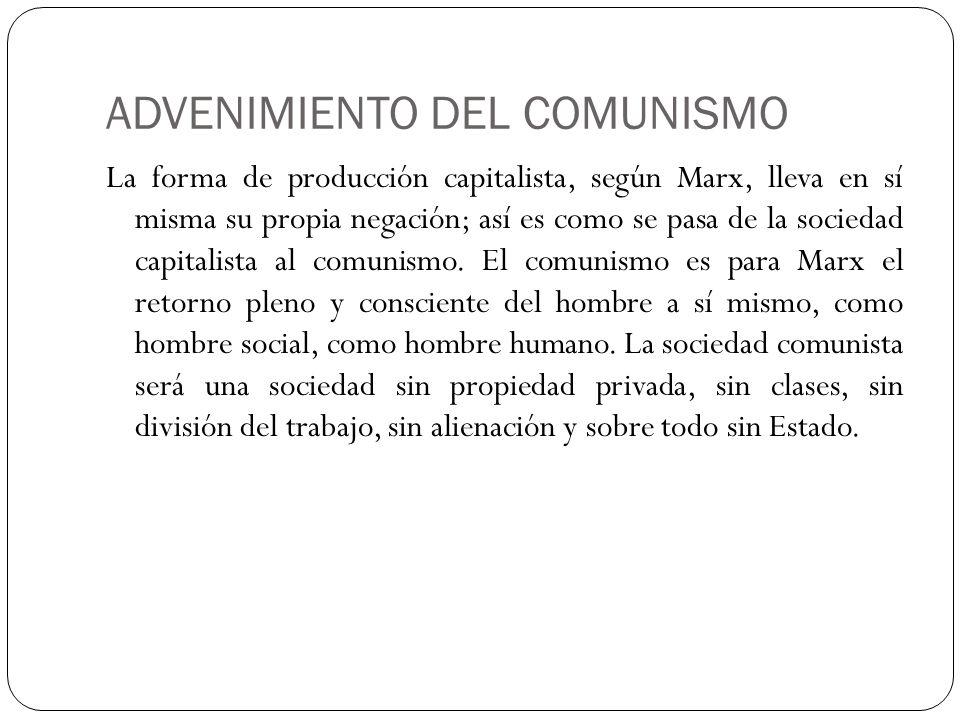 ADVENIMIENTO DEL COMUNISMO