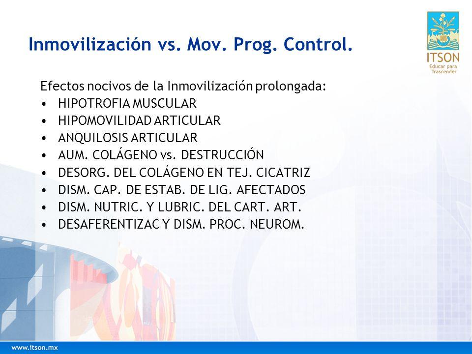 Inmovilización vs. Mov. Prog. Control.
