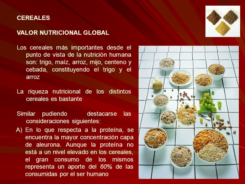 CEREALES VALOR NUTRICIONAL GLOBAL.
