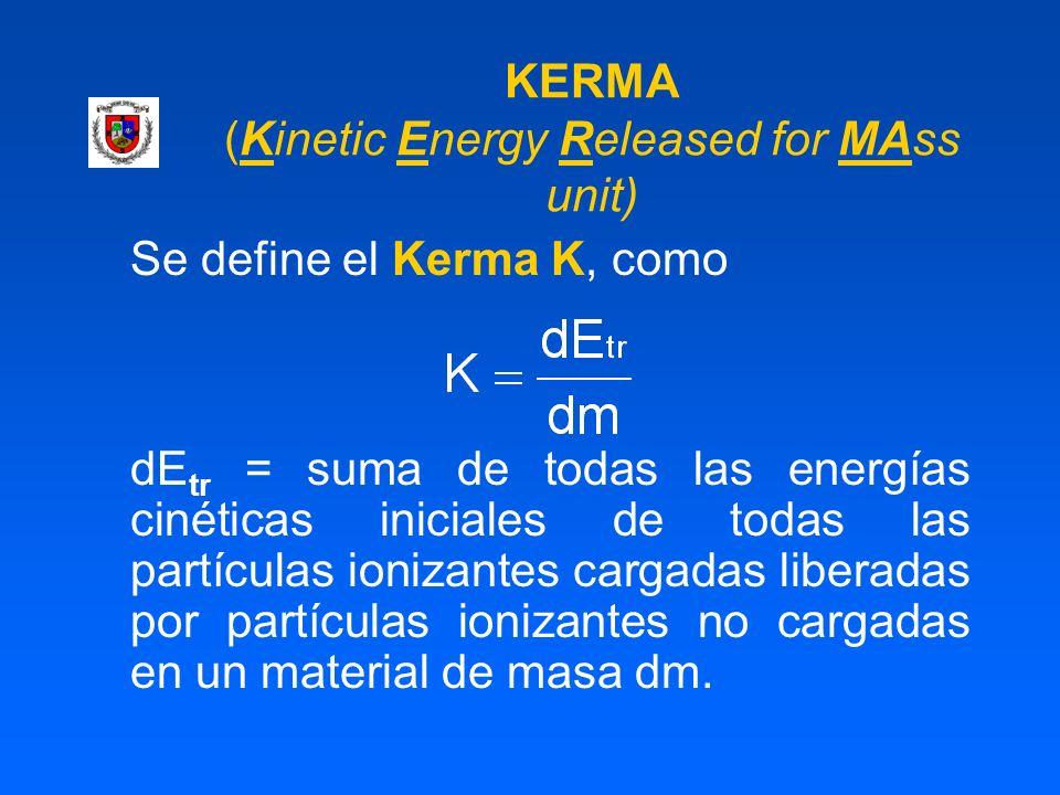 KERMA (Kinetic Energy Released for MAss unit)