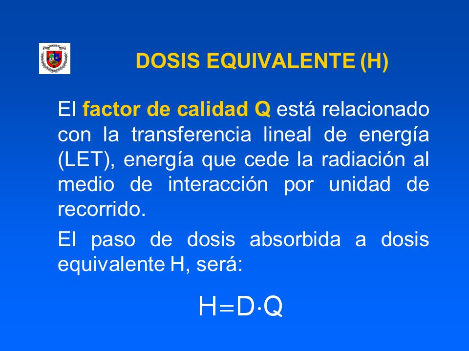 DOSIS EQUIVALENTE (H)