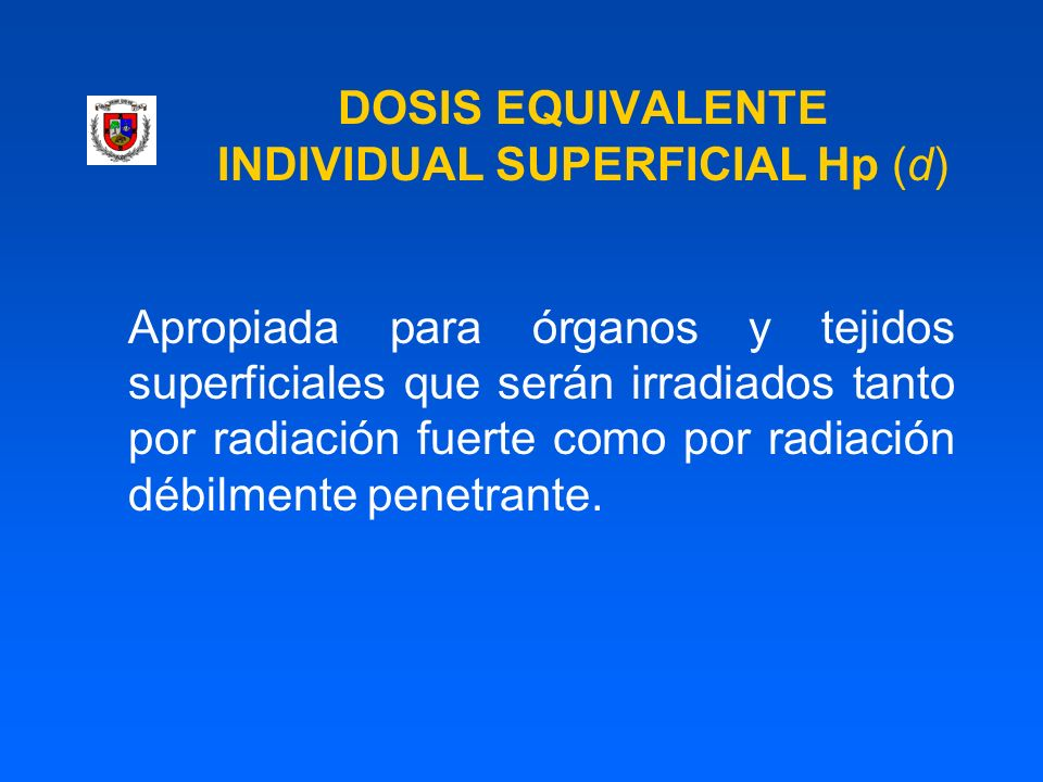 DOSIS EQUIVALENTE INDIVIDUAL SUPERFICIAL Hp (d)