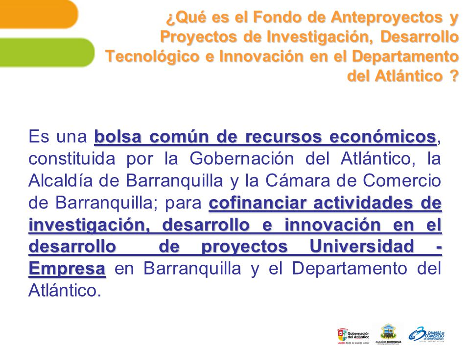 ¿Qué es el Fondo de Anteproyectos y Proyectos de Investigación, Desarrollo Tecnológico e Innovación en el Departamento del Atlántico