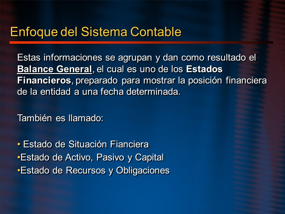 Enfoque del Sistema Contable