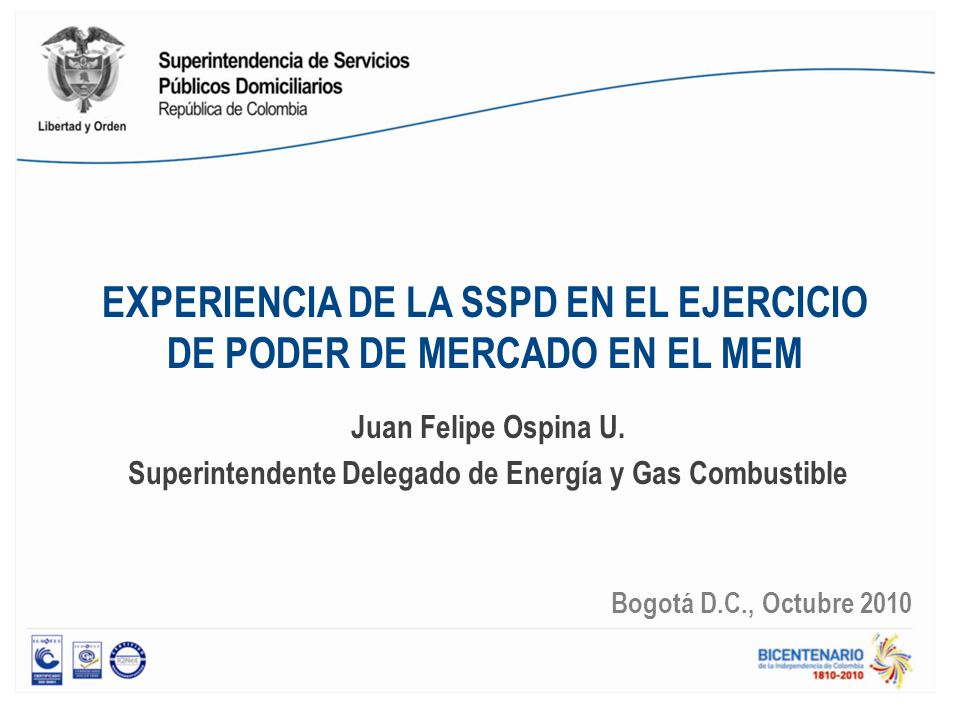 EXPERIENCIA DE LA SSPD EN EL EJERCICIO DE PODER DE MERCADO EN EL MEM