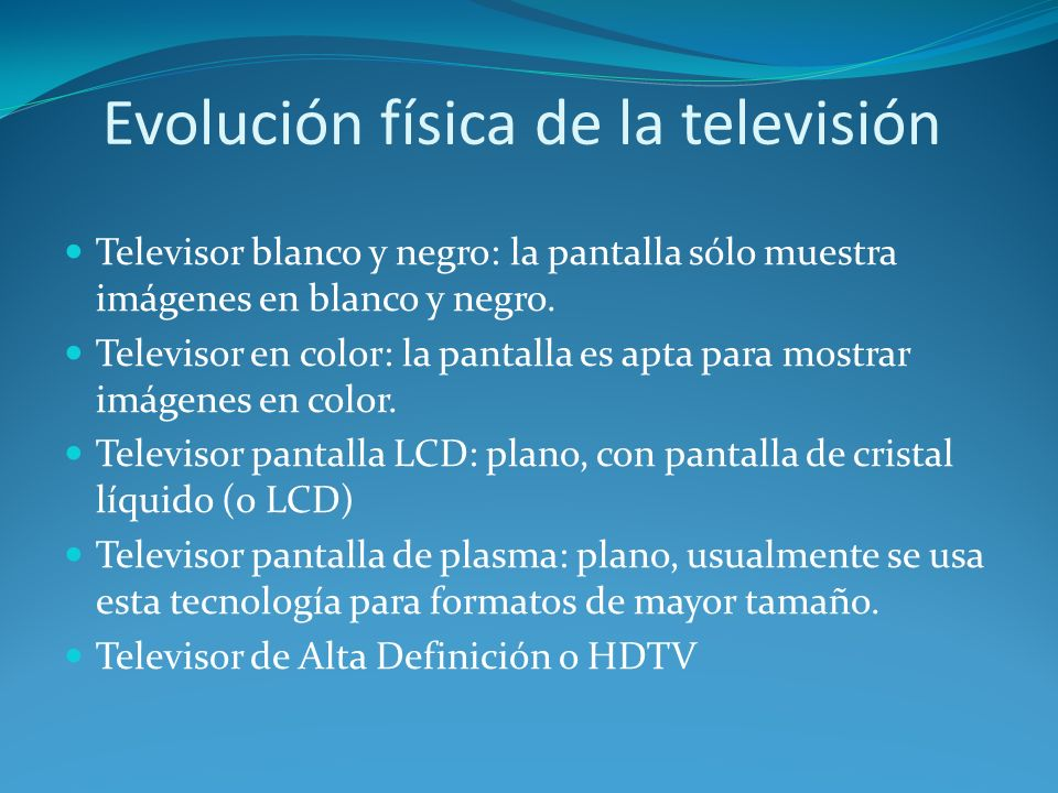 Evolución física de la televisión