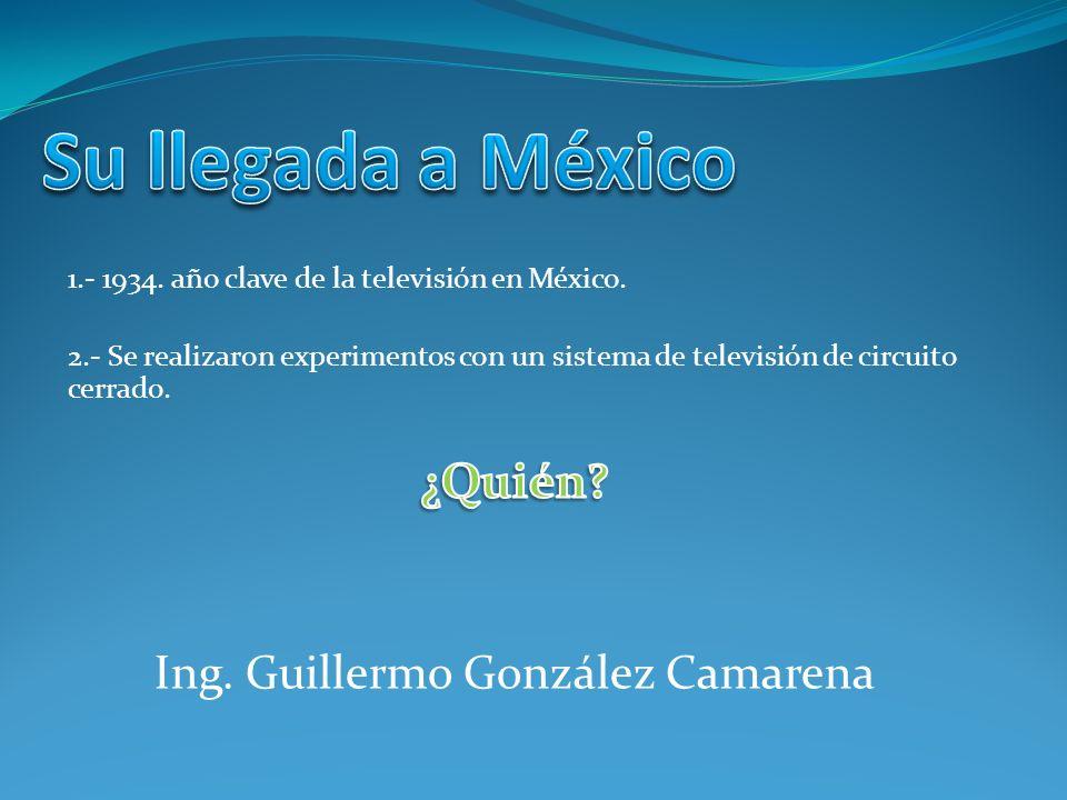 Ing. Guillermo González Camarena