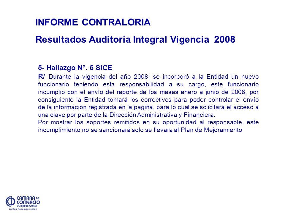 Resultados Auditoría Integral Vigencia 2008