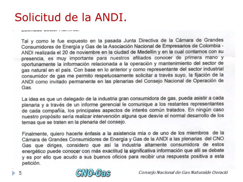Solicitud de la ANDI. Consejo Nacional de Gas Naturalde Oeració