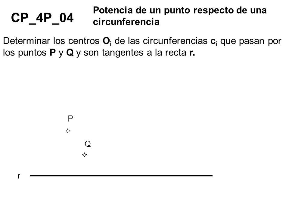 CP_4P_04 Potencia de un punto respecto de una circunferencia