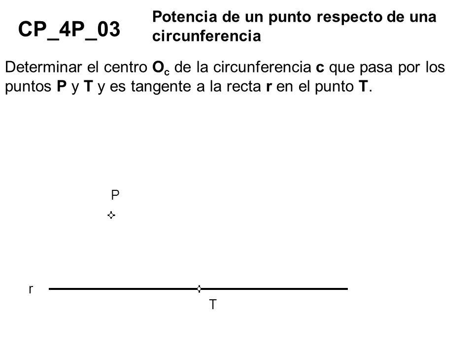 CP_4P_03 Potencia de un punto respecto de una circunferencia
