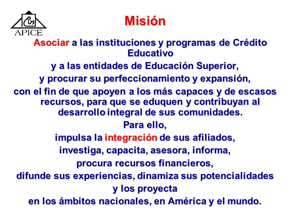 Misión Asociar a las instituciones y programas de Crédito Educativo