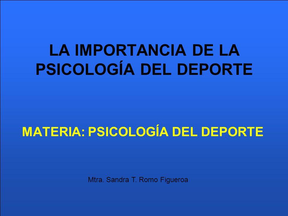 LA IMPORTANCIA DE LA PSICOLOGÍA DEL DEPORTE
