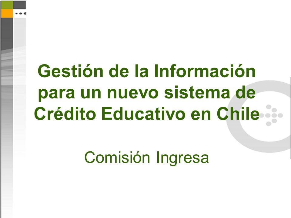 Gestión de la Información para un nuevo sistema de Crédito Educativo en Chile