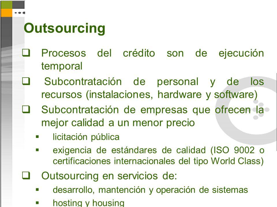 Outsourcing Procesos del crédito son de ejecución temporal