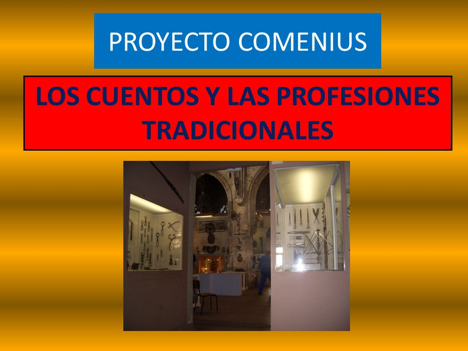 LOS CUENTOS Y LAS PROFESIONES TRADICIONALES
