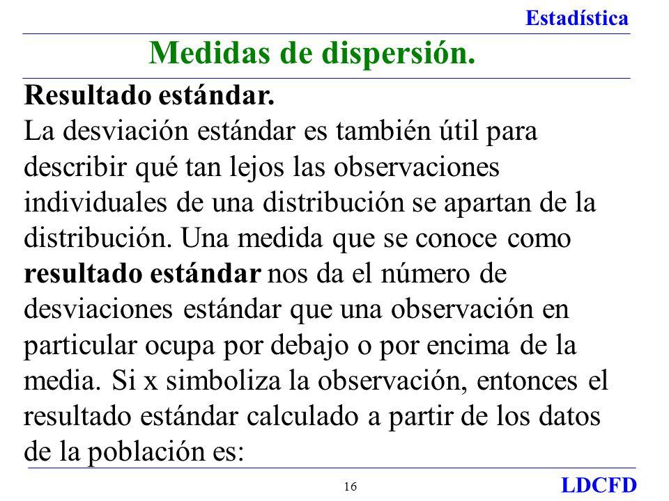Medidas de dispersión. Resultado estándar.