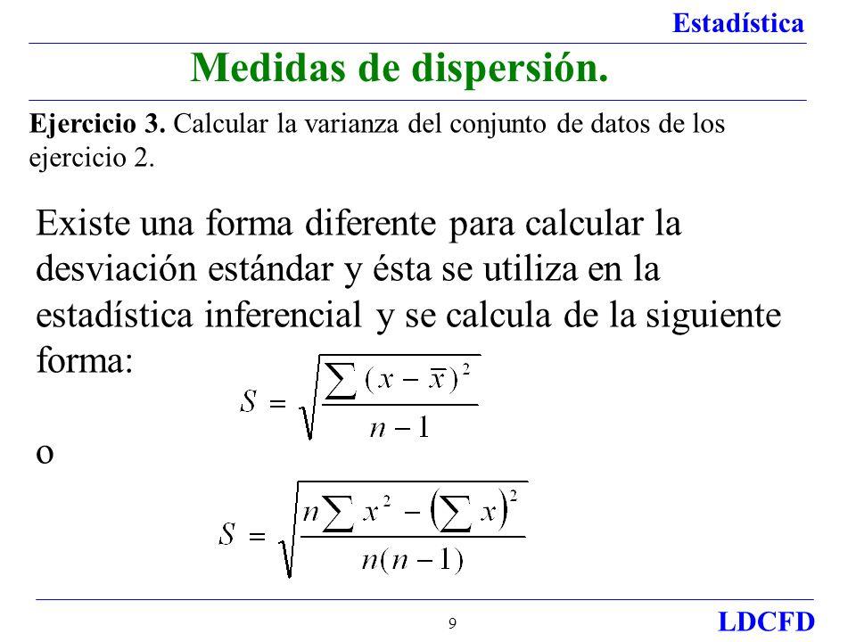Medidas de dispersión. Ejercicio 3. Calcular la varianza del conjunto de datos de los ejercicio 2.
