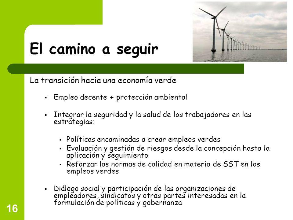 El camino a seguir La transición hacia una economía verde