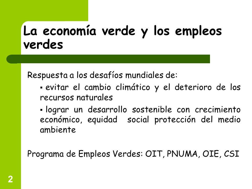 La economía verde y los empleos verdes